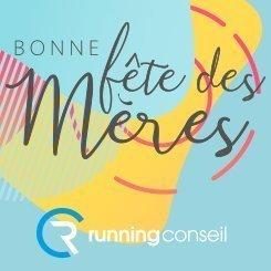Fête des mères Running Conseil 2019